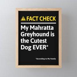 Mahratta Greyhound Dog Owner Funny Fact Check Family Gift Framed Mini Art Print