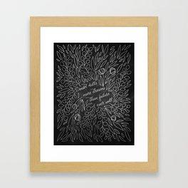 Doubt Kills More Dreams Framed Art Print