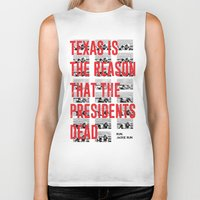 misfits Biker Tanks featuring Misfits JFK Poster Series - Texas Is The Reason by Robert John Paterson
