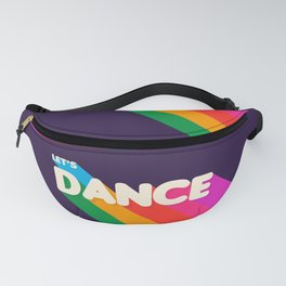 RAINBOW DANCE TYPOGRAPHY- let's dance Fanny Pack