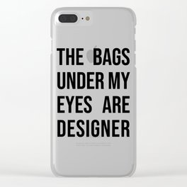 Bags designer saying Funny Morning Gift Clear iPhone Case