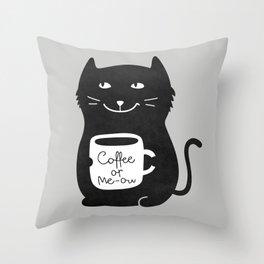 Coffee or Me-ow Throw Pillow
