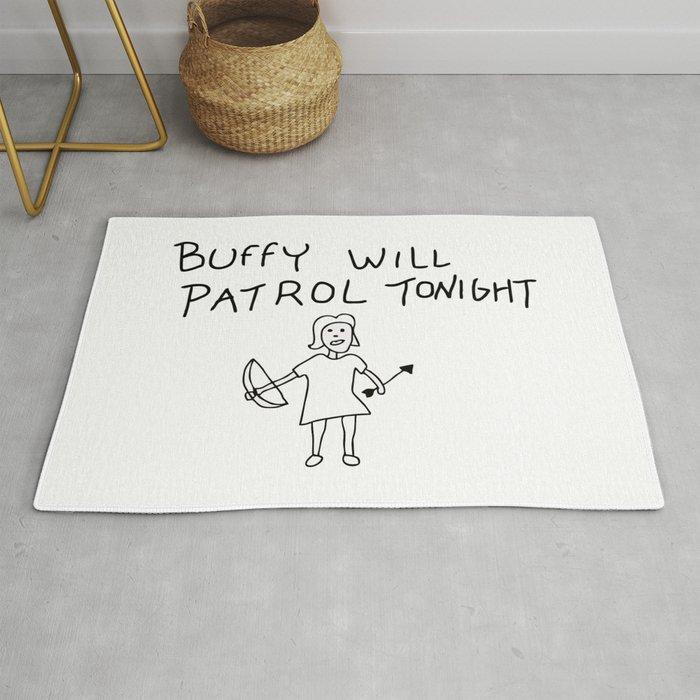 Buffy Will Patrol Tonight Rug