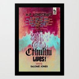 Cthulhu Lives! Art Print