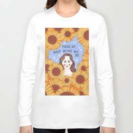 Focus on what brings you joy Long Sleeve T-shirt