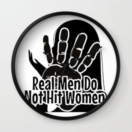Real Men Do Not Hit Women Wall Clock