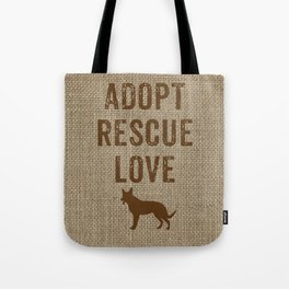 Adopt. Rescue. Love. Tote Bag