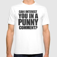 Can I Interest You In A Punny Comment? Mens Fitted Tee White SMALL