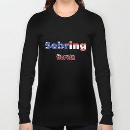 Sebring Florida Long Sleeve T-shirt