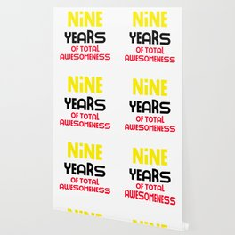 nine years of total awesomeness cute birthday gift idea Wallpaper