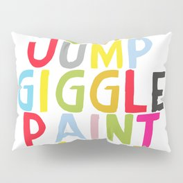 Jump Giggle Play! Pillow Sham