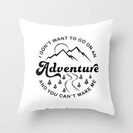 I Don't Want To Go (Black & White) Throw Pillow