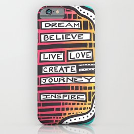 Dream Believe - Digital Art iPhone Case