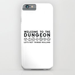 Welcome to the dungeon, I am the dungeon master. Dungeons and dragons gifts iPhone Case