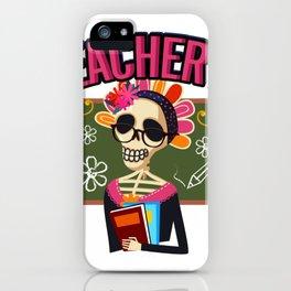 Teacher Funny Life Skeleton Halloween iPhone Case