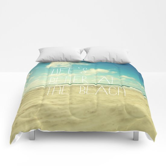 life's better at the beach Comforters