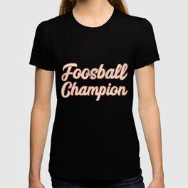 Foosball Champion Design T-shirt