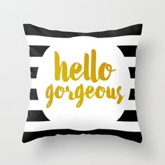 Hello Gorgeous 02 Throw Pillow