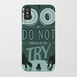 Do or Do Not iPhone Case