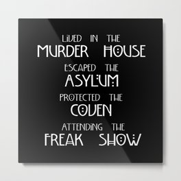 American Horror Story Four Seasons Metal Print