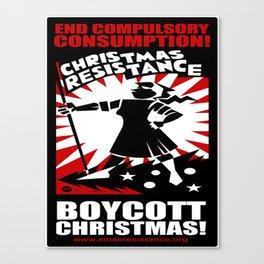 Christmas Resistance  Canvas Print