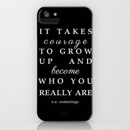e.e. cummings courage quote iPhone Case