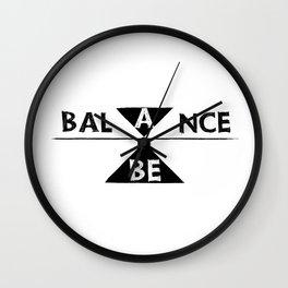 be balance Wall Clock