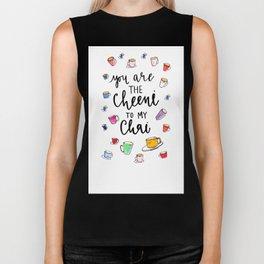 you are the cheeni to my chai Biker Tank