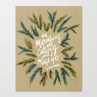 the mountains are calling Canvas Prints featuring Mountains Calling – Kraft by Cat Coquillette