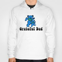 grateful dead Hoodies featuring Grateful Dad 2.0 by Grace Thanda