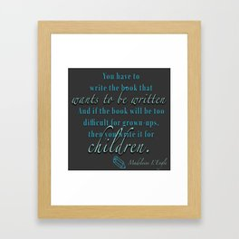 Writer's Quote: Madeleine L'Engle Framed Art Print