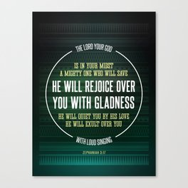 Zephaniah 3:17 Canvas Print