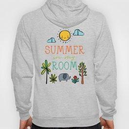 Summer in my Room Hoody