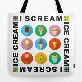 I scream 4 Ice Cream Tote Bag