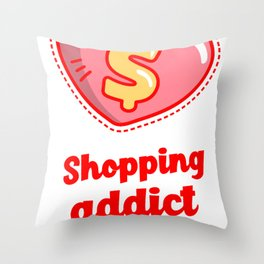 Shopping addict Throw Pillow