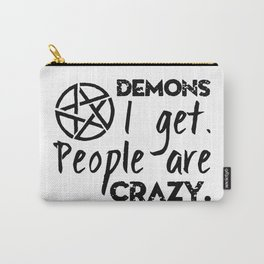 Demons I get Carry-All Pouch