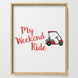 Funny Golf Cart Graphic - My Weekend Ride Golf Cart for Golf Lovers and Campers Serving Tray