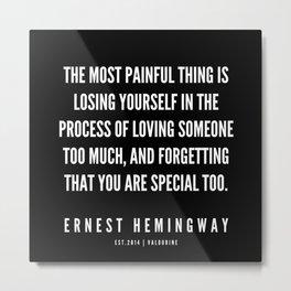 11 |Ernest Hemingway Quote Series  | 190613 Metal Print
