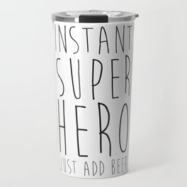 Instant Super Hero Travel Mug