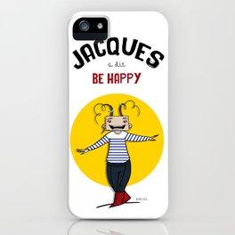 Jacques a dit iPhone Case