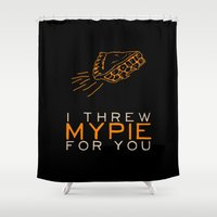 oitnb Shower Curtains featuring I Threw My Pie for You 2 - Orange is the New Black by kirstenariel