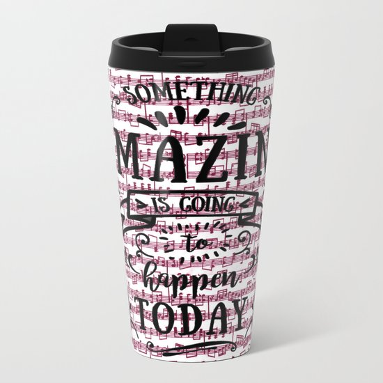 Notes are the building blocks of much written music Metal Travel Mug