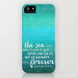 The Sea - Quote from Jacques Cousteau iPhone Case