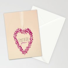 It must be love  Stationery Cards