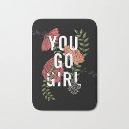 You Go Girl Bath Mat