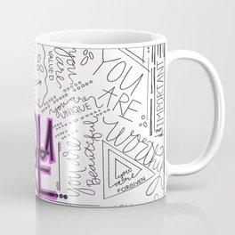 You Are - Fuchsia Coffee Mug