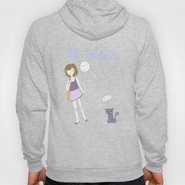 True Catcalling Hoody