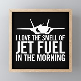 """F-35 Lightning II """"I love the smell of jet fuel in the morning"""" Framed Mini Art Print"""