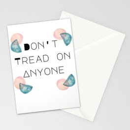 Don't Tread on Anyone Stationery Cards