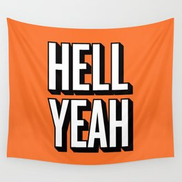 HELL YEAH Wall Tapestry